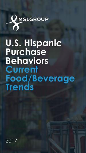 U S  Hispanic Purchase Behaviors Current Food/Beverage Trends